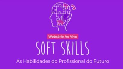 Websérie Soft Skills