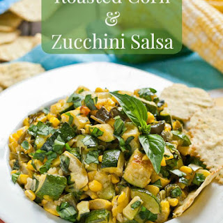 Roasted Corn and Zucchini Salsa.