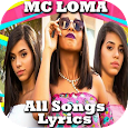 MC Loma all songs and lyrics 2018