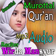 Murottal Merdu Wirda Mansyur
