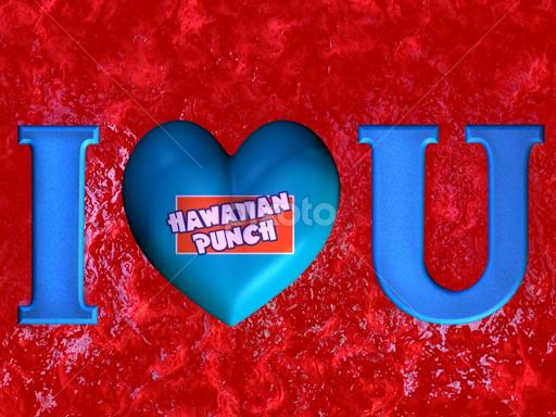 I Love You Hawaiian Punch | Words | Typography | Pixoto