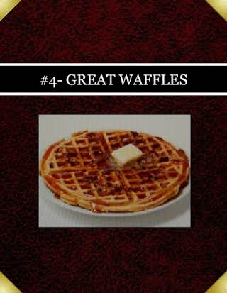 #4- GREAT WAFFLES