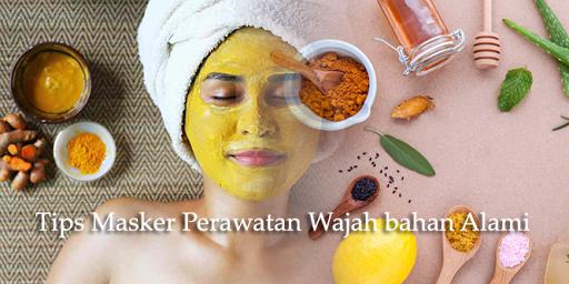 Tips Masker Perawatan Wajah bahan Alami screenshots 1