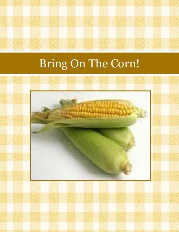 Bring On The Corn!