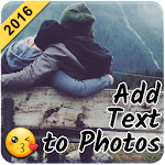 Add Text to Photo App (2016)