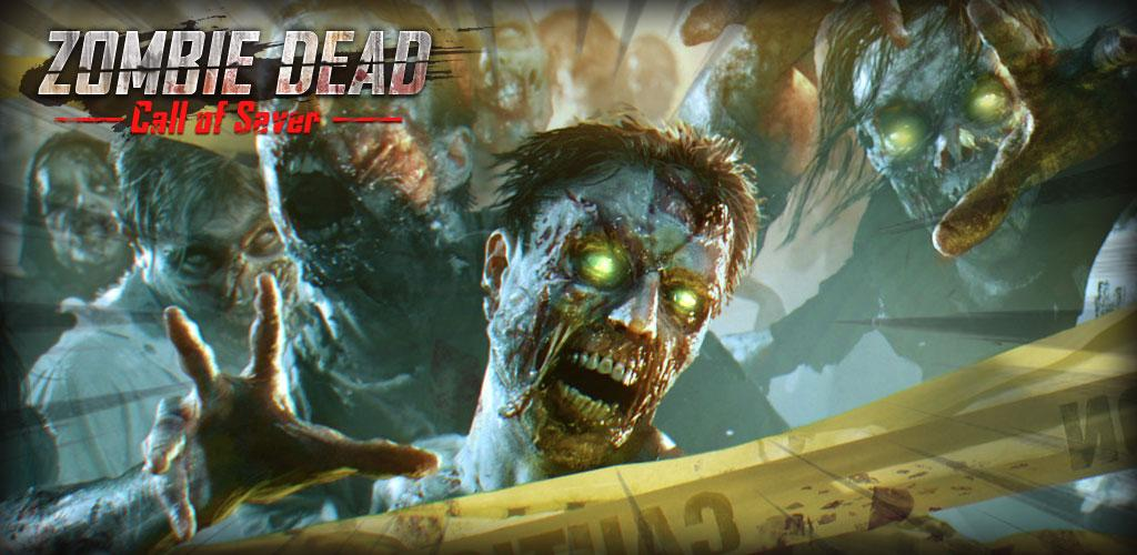 Zombie Dead- Call of Saver🔫