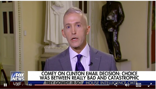 Rep. Trey Gowdy's praises for former FBI director James Comey