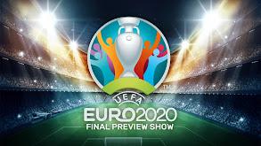 UEFA EURO 2020 Final Preview Show thumbnail