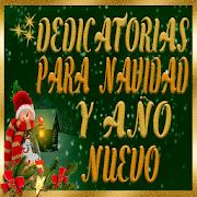 Dedicatorias de Navidad y Feliz Año