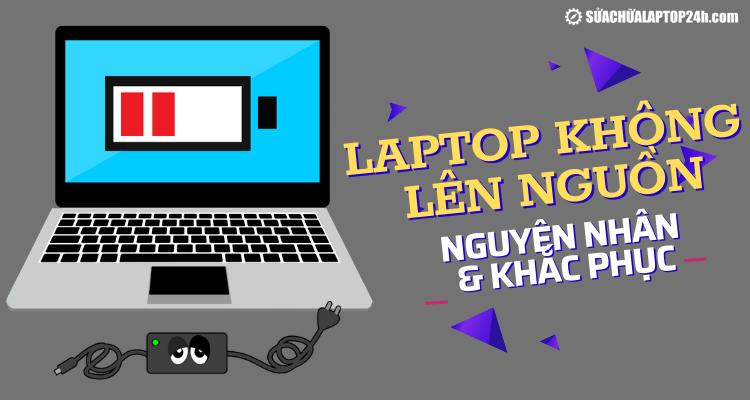 Tìm hiểu lỗi laptop bật nhưng không lên nguồn