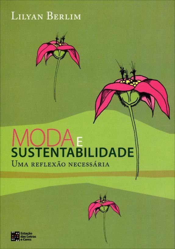 Moda e Sustentabilidade - Uma Reflexão Necessária - Saraiva