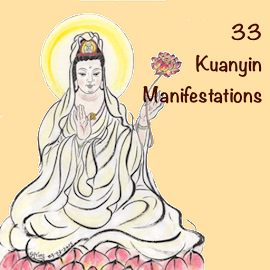 33 Kuanyin Manifestation