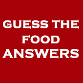 Guess the Food Answers