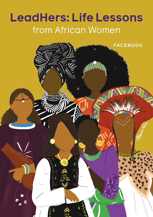 Facebook Launches 'LeadHERs: Life Lessons From African Women' - a Book Spotlighting Female Leaders from across Africa.