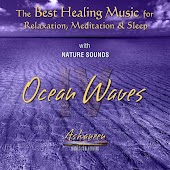The Best Healing Music for Relaxation, Meditation & Sleep with Nature Sounds: Ocean Waves, Vol. 4