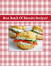 Best Batch Of Biscuits Recipes!