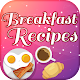 Breakfast Recipes for PC-Windows 7,8,10 and Mac