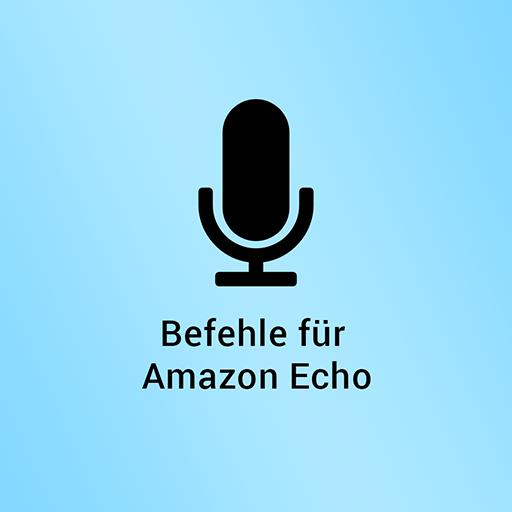 Befehle für Amazon Echo