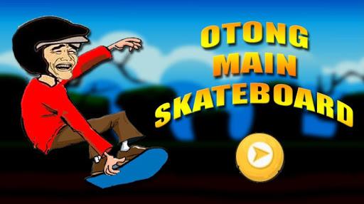 Otong Main Skateboard