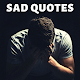 Download SAD Quotes and Sayings For PC Windows and Mac