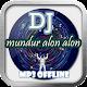 Download DJ Mundur Alon Alon Offline For PC Windows and Mac