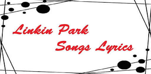 Linkin Park Album Songs Lyrics Apps On Google Play