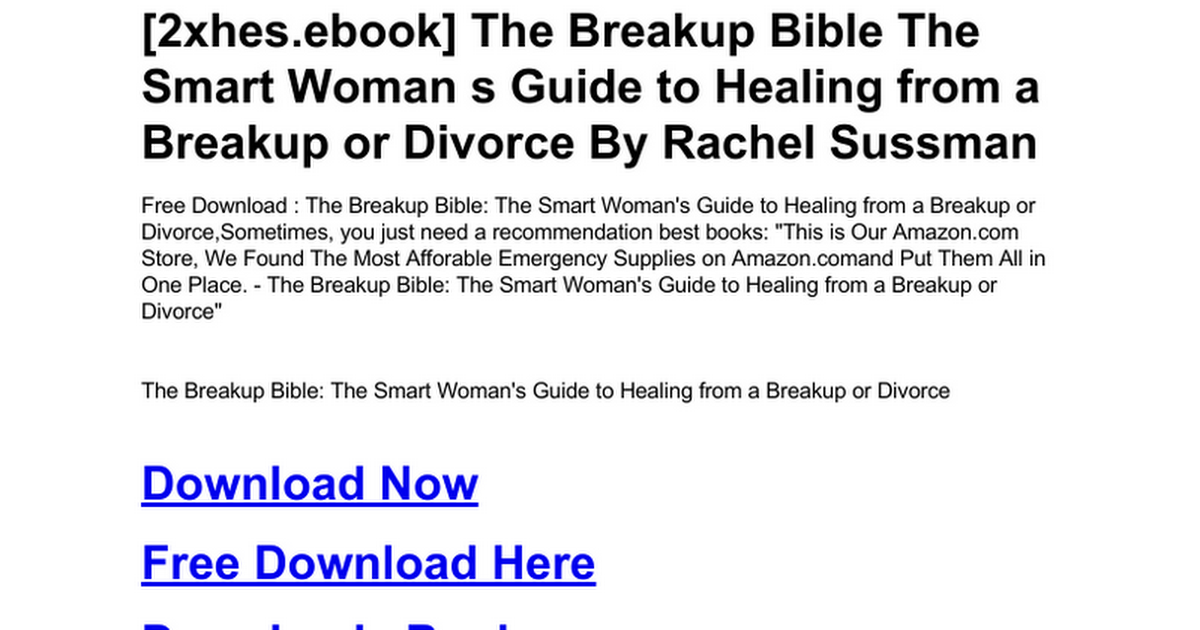 Free~download the breakup bible: the smart woman s guide to.