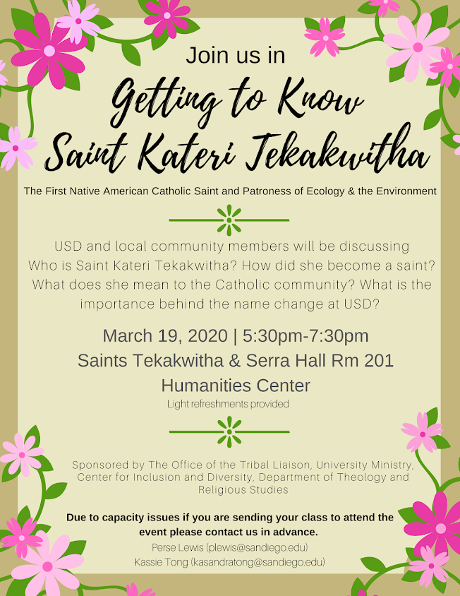 Getting to know Saint Kateri Tekakwitha, March 19 at 5:30-7:30pm in Saints 201
