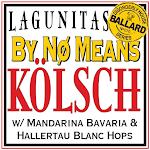 Lagunitas By No Means Kolsch