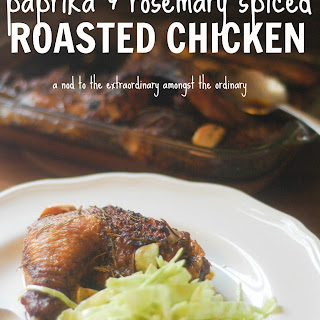 Paprika and Rosemary Spiced Roasted Chicken