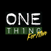 One Thing for Men