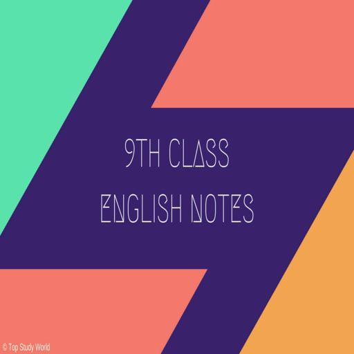 9th Class English (Complete Notes) 2019 - Apps on Google Play