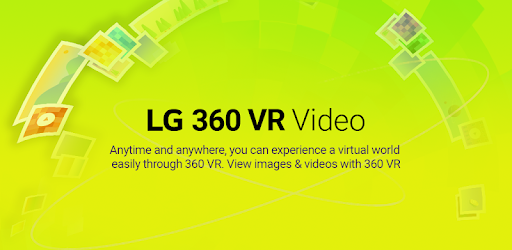 LG 360 VR Video - Apps on Google Play