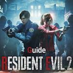 RESIDENT EVIL 2 / BIOHAZARD RE:2 guide 1.0