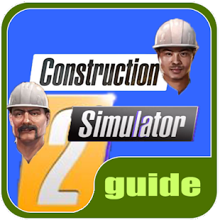 Download Guide Construction Simulator 2 For PC Windows and
