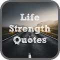 Life Strength Quotes