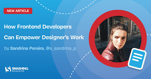 How Frontend Developers Can Empower Designer's Work