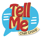 TELL ME: CHATS ROOM