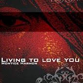 Living to Love You