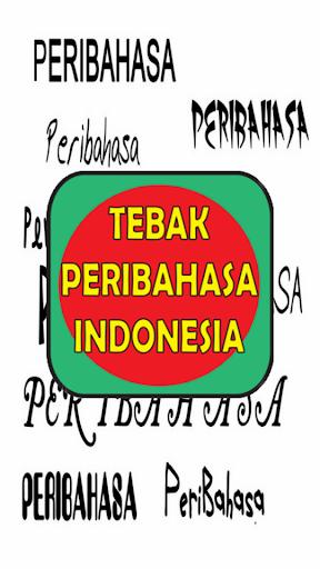 Tebak Peribahasa Indonesia