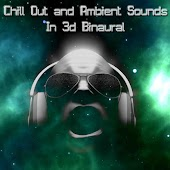 Chill Out and Ambient Sounds in 3D Binaural