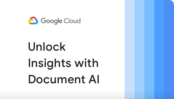 Thumbnail of presentation that reads Unlock Insights with Document AI