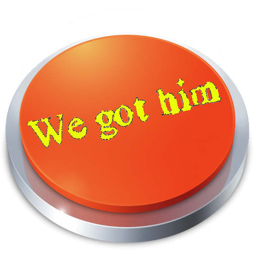 We got him Button 1.0 app download 2