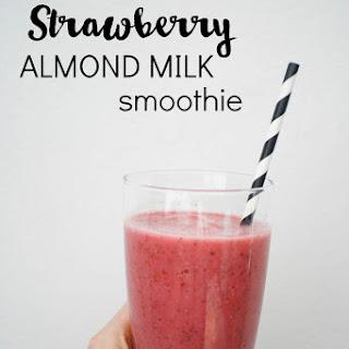 Strawberry Almond Milk Smoothie.