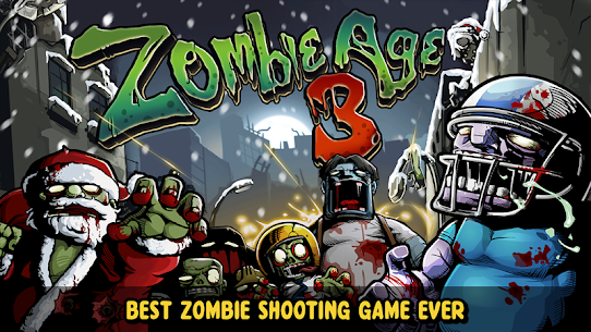 Zombie Age 3 MOD (Unlimited Money) 1