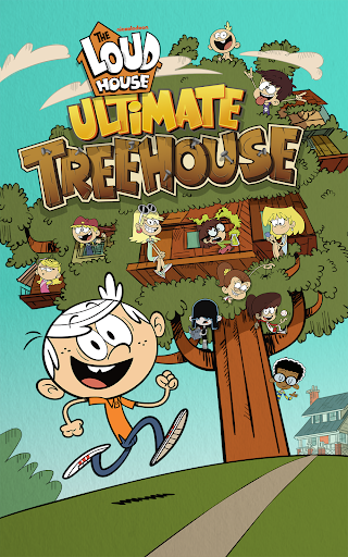 Loud House: Ultimate Treehouse 1.4 Cheat screenshots 1