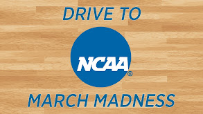 Drive to NCAA March Madness thumbnail
