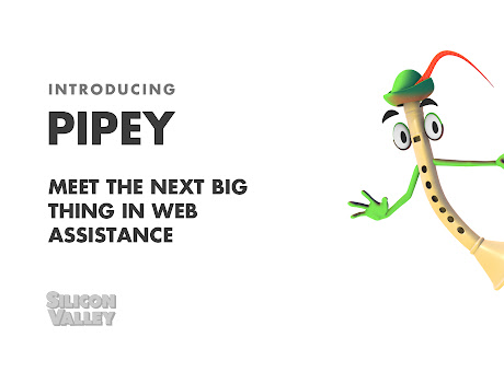 Pipey the Piper from HBO's Silicon Valley