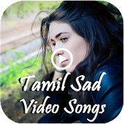 Tamil Songs - Sad Tamil Music & Love Song Videos