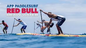 APP Paddlesurf Red Bull Heavy Water thumbnail